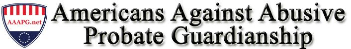 AAAPG End Abusive Guardianship